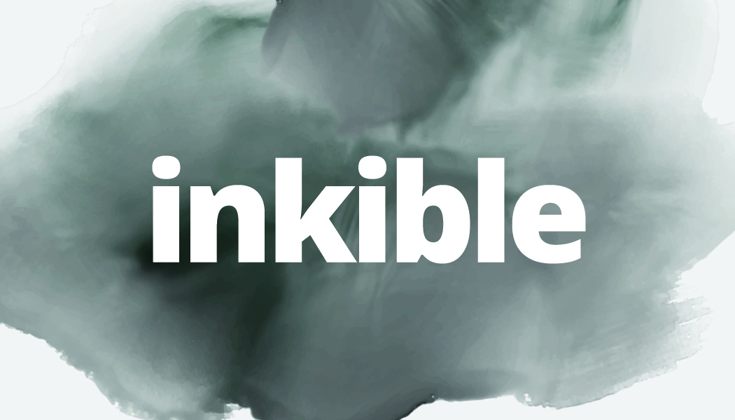 Be inkible.